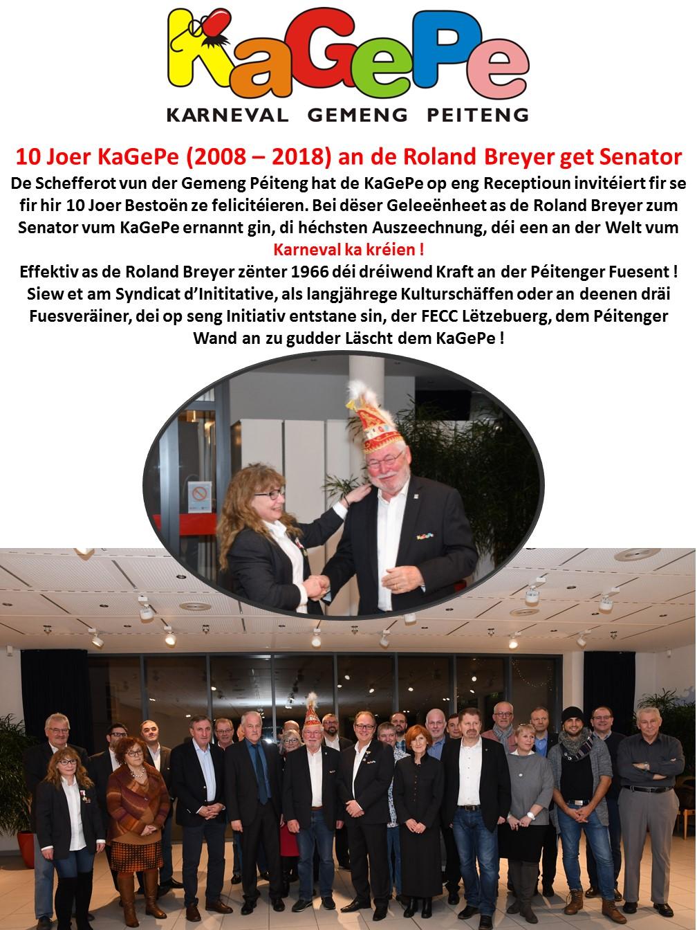 10 Joer KaGePe (2008 – 2018) an de Roland Breyer get Senator
